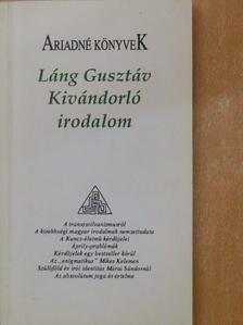 Láng Gusztáv - Kivándorló irodalom [antikvár]