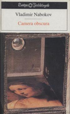 Vladimir Nabokov - Camera obscura [antikvár]