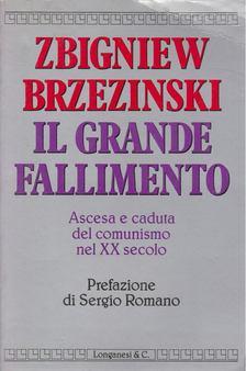 Zbigniew Brzezinski - Il grande fallimento [antikvár]