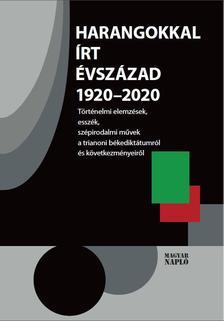 [antológia] - Harangokkal írt évszázad 1920-2020