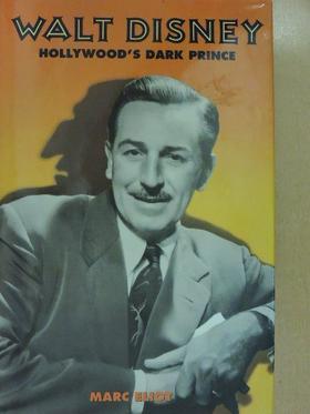 Marc Eliot - Walt Disney [antikvár]