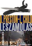Douglas Preston - Lincoln Child - Leszámolás [nyári akció]