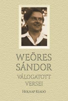 WEÖRES SÁNDOR - Weöres Sándor válogatott versei