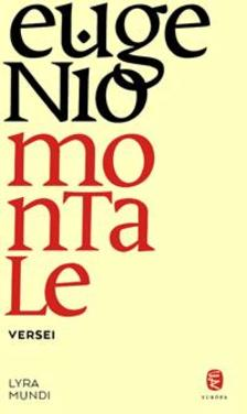 Montale, Eugenio - Eugenio Montale versei