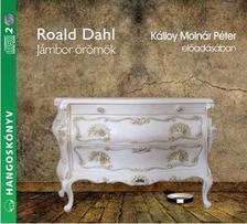Roald Dahl - JÁMBOR ÖRÖMÖK - HANGOSKÖNYV