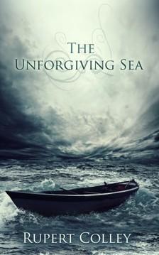 Colley Rupert - The Unforgiving Sea [eKönyv: epub, mobi]