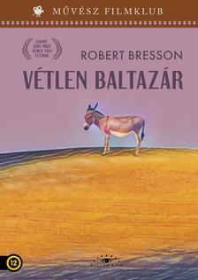 Robert Bresson - Vétlen Baltazár