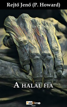 REJTŐ JENŐ - A halál fia [eKönyv: epub, mobi]