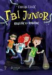 Fabian Lenk - FBI Junior - Rablók és robotok