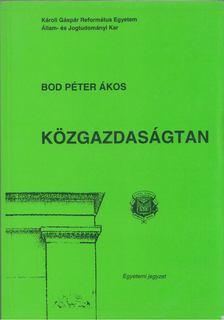 Bod Péter Ákos - Közgazdaságtan [antikvár]