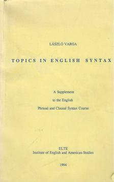 Varga László - Topics in English Syntax [antikvár]