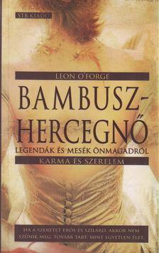 O''Forge, Leon - Bambuszhercegnő [antikvár]