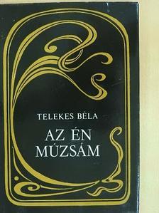 Telekes Béla - Az én múzsám [antikvár]