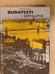 Gábor István - Budapesti képeslapok [antikvár]