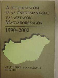 Bódi Ferenc - A helyi hatalom és az önkormányzati választások Magyarországon - CD-vel [antikvár]
