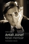 Osskó Judit - Antall József - Kései memoár. Publikálatlan interjúk [eKönyv: epub, mobi]