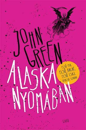 John Green - Alaska nyomában - Új puha borító