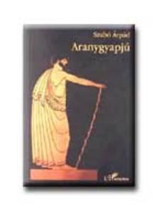 SZABÓ ÁRPÁD - Aranygyapjú