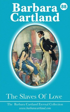 Barbara Cartland - The Slaves Of Love [eKönyv: epub, mobi]