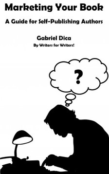 Dica Gabriel - Marketing Your Book [eKönyv: epub, mobi]