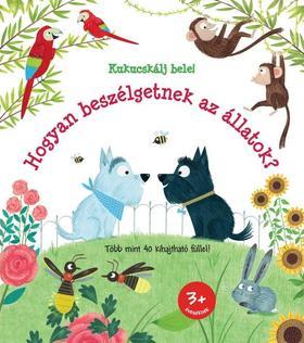 Katie Daynes - Hogyan beszélgetnek az állatok?
