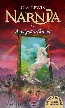 C.S. Lewis - Narnia 7. - A végső ütközet - Illusztrált kiadás