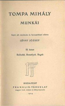 Tompa Mihály - Tompa Mihály munkái III. [antikvár]