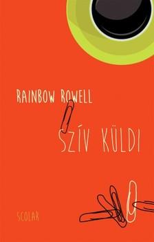 Rainbow Rowell - Szív küldi [eKönyv: epub, mobi]