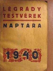 Aldous Huxley - Légrády Testvérek naptára 1940 [antikvár]