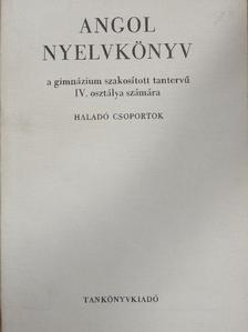 Fonyódi Jenő - Angol nyelvkönyv IV. [antikvár]