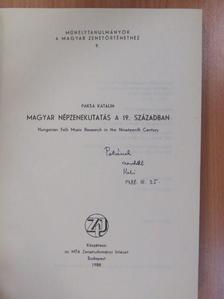 Paksa Katalin - Magyar népzenekutatás a 19. században (dedikált példány) [antikvár]