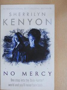 Sherrilyn Kenyon - No mercy [antikvár]