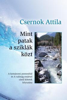 Csernok Attila - Mint patak a sziklák közt