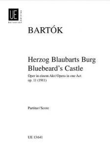 Bartók Béla - HERZOG BLAUBARTS BURG OPER IN EINEM AKT OP.11 (1911) PARTITUR
