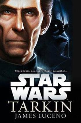 James Luceno - Star Wars - Tarkin