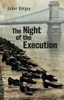 Görgey Gábor - The Night of the Execution