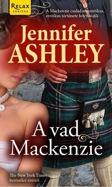 Jennifer Ashley - A vad Mackenzie [antikvár]