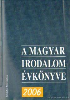 A Magyar Irodalom Évkönyve 2006 [antikvár]