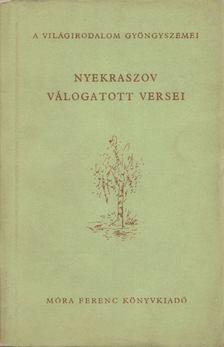 Nyekraszov - Nyekraszov válogatott versei [antikvár]