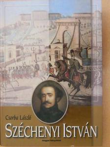 Csorba László - Széchenyi István [antikvár]