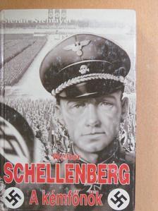 Nemere István - Walter Schellenberg, a kémfőnök [antikvár]