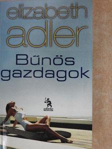 Elizabeth Adler - Bűnös gazdagok [antikvár]