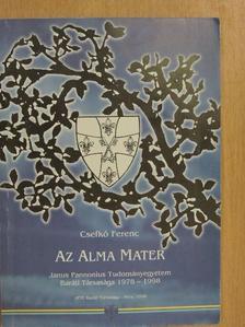 Csefkó Ferenc - Az Alma Mater [antikvár]