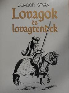 Zombori István - Lovagok és lovagrendek [antikvár]