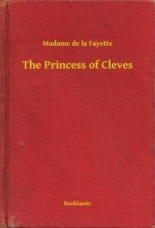 de la Fayette Madame - The Princess of Cleves [eKönyv: epub, mobi]