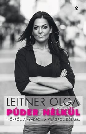 Leitner Olga - Púder nélkül