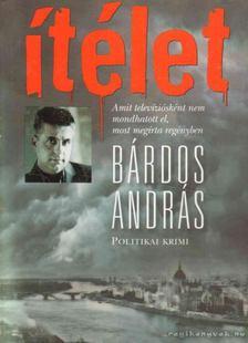 BÁRDOS ANDRÁS - Ítélet [antikvár]