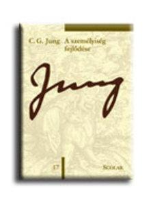 Jung, C.G - A SZEMÉLYISÉG FEJLŐDÉSE - C.G. JUNG ÖSSZEGYŰJTÖTT MUNKÁI 17.