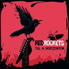 Red Rockets - Red Rockets - Túl a horizonton (CD)