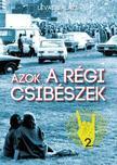 Lévai Balázs - Azok a régi csibészek - Párbeszéd a rock and rollról
